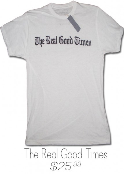 The Real Good Times T-Shirt from Roamers