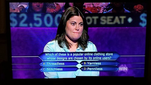 Threadless Who Wants to be a Millionaire Question