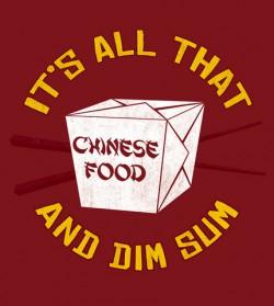 Dim Sum t-shirt Why Because