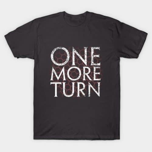 One More Turn Civ Shirt