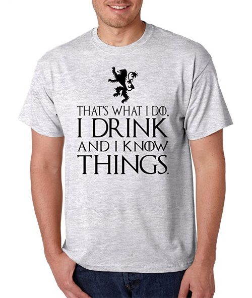 Drink and Know Things Tyrion Shirt