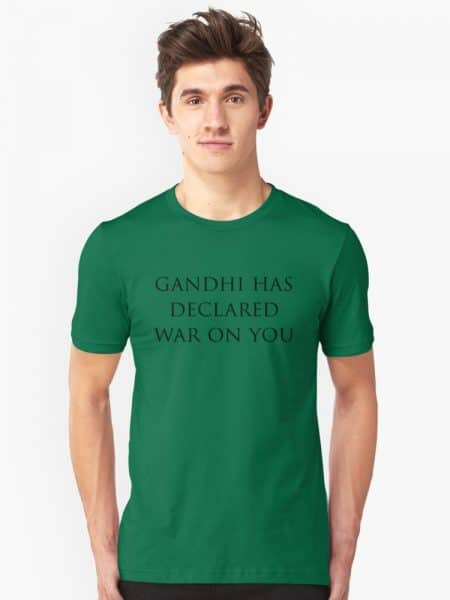 Gandhi Has Declared War On You (Civ) T-Shirt