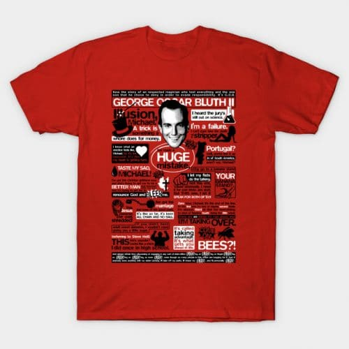 The Wise Words of GOB T-Shirt