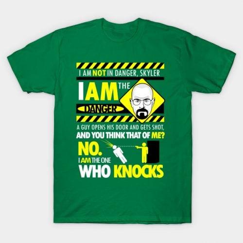 I Am The Danger Breaking Bad T-Shirt