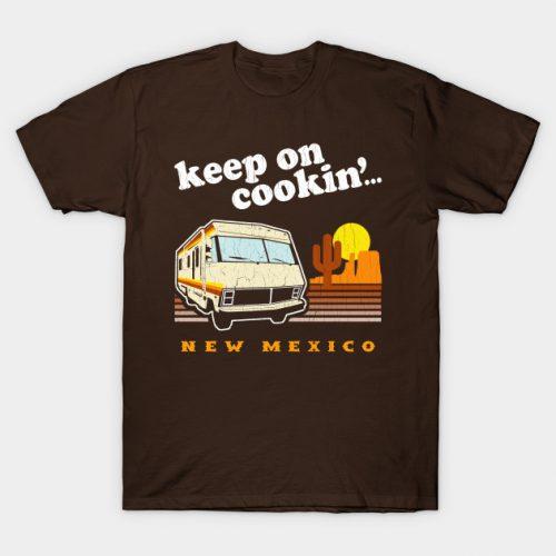 Keep on Cookin' Breaking Bad T-Shirt