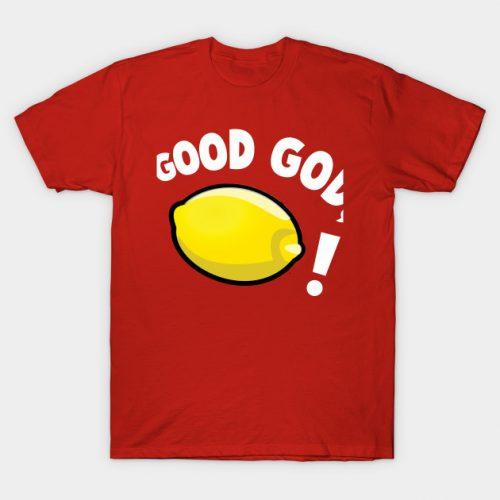 Good God, Lemon! 30 Rock T-Shirt