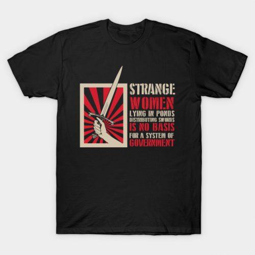 Strange Women Lying In Ponds T-Shirt