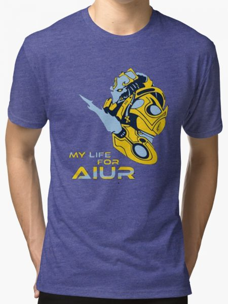 My Life for Aiur Shirt